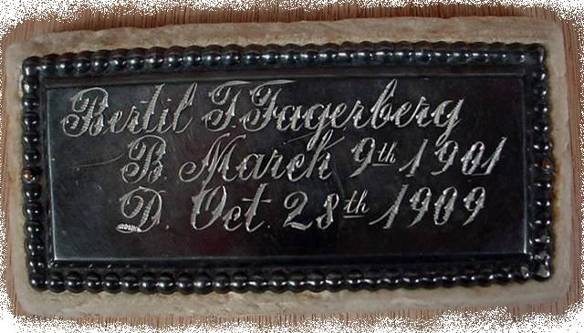 The Free Genealogy Death Record on the Coffin Plate of Bertil F Fagerberg 1901 ~ 1909